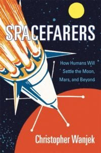 Spacefarers kitabı, gelecekteki uzay yolculuklarına iyimser ama gerçekçi bir bakış açısı sunuyor.